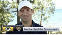 Sick picks Tony!!! 🤣🤣🤣🤣 https://t.co/M5EhwFialC: Tony Romo joins NFL Total Access  Super Bowl Lll prediction: Packers vs Jaguars Sick picks Tony!!! 🤣🤣🤣🤣 https://t.co/M5EhwFialC