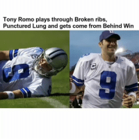 Definitely, Memes, and Tony Romo: Tony Romo plays through Broken ribs,  Punctured Lung and gets come from Behind Win Definitely my favorite Romo Moment. ThankYouRomo
