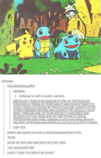760aa971 Ash, Bulbasaur, and Crying: tony starkmakesyoufeel I Bulbasaur is such a  sweetie,