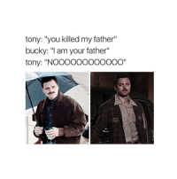 """whoever made this just made civil war x2049493947 times better bless you QOTD: Did you like CACW?: tony: """"you killed my father""""  bucky: """"I am your father""""  tony: """"NOOOOOOOOOOOO"""" whoever made this just made civil war x2049493947 times better bless you QOTD: Did you like CACW?"""