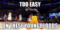 Uncle Drew! Credit: Abishek Jeyaseelan  http://whatdoumeme.com/meme/rvx6u5: TOO EASY  ONGs  ON THESE YOUNGBLOOD  Brought Bye Facebook.com/NBAH  WhatDoUMeme.com Uncle Drew! Credit: Abishek Jeyaseelan  http://whatdoumeme.com/meme/rvx6u5