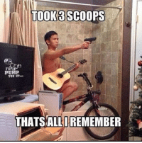 When the pre-workout hits you hard...: TOOK SCOOPS  PUMP  YOU UP  THATSALLIREMEMBER When the pre-workout hits you hard...