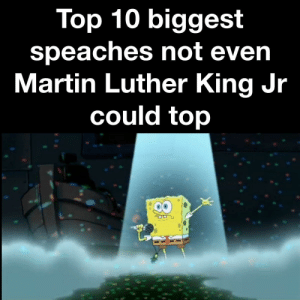 Martin, Martin Luther King Jr., and Martin Luther: Top 10 biggest  speaches not even  Martin Luther King Jr  could top Lucky number 7