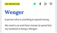 Lol 😂👍🏽 UrbanDictionary Wenger: TOP DEFINITION  Wenger  A person who is unwilling to spend money.  We need a car and have money to spend but  my husband being a Wenger.  is Lol 😂👍🏽 UrbanDictionary Wenger