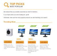 "me irl: TOP PICKS  MOST POPULAR  We noticed that you recently searched our site for Monitors.  If you found what you were looking for, great.  Otherwise, here are the most popular products we see  matching your search.  Trending Now  SHOP NOW  SHOP NOW  SHOP NOW  SHOP NOW  Midea 2.0 Cu. Ft.  Acer B226HQL  Acer H6 Series  Acer K222HQL bd  Combination Front  (UM.WB6AA.002) Dark H236HLbid Black 23'  Black 21.5"" 5ms  Load Was herNentless Gray 21.5"" 5ms  5ms (GTG) HDMI  Widescreen LED  Dryer  Widescreen LED  Widescreen LED  Backlight LCD Monitor  Backlight LCD Monitor Backlight LED Backlit  LCD Monitor, IPS  Panel me irl"