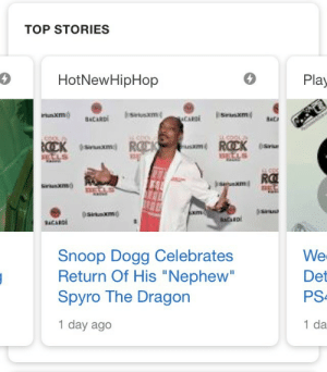 "Family, Hotnewhiphop, and Snoop: TOP STORIES  4  HotNewHipHop  Play  usxm  XIm  RO  sitaxmo  Snoop Dogg Celebrates  Return Of His ""Nephew""  Spyro The Dragon  1 day ago  We  Det  PS  1 da kortzite:  i am very supportive of this family and i could not be prouder"