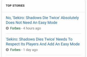 Redemption arc: TOP STORIES  No, 'Sekiro: Shadows Die Twice' Absolutely  Does Not Need An Easy Modee  O Forbes -4 hours ago  Sekiro: Shadows Dies Twice' Needs To  Respect Its Players And Add An Easy Mode  O Forbes - 1 day ago Redemption arc