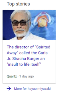 """Spirited Away, Spirit, and Dank Memes: Top stories  The director of """"Spirited  Away"""" called the Carls  Jr. Siracha Burger an  """"insult to life itself  Quartz 1 day ago  More for hayao miyazaki"""