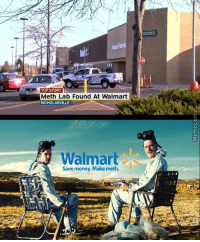 Memes, 🤖, and Fun: TOP STORY  Meth Lab Found At Walmart  NICHOLASVILLE  Walmart  Save money. Make meth. The sequel to Breaking Bad isn't going so well...  http://www.memecenter.com/fun/4738765/welcome-to-wal-mart-needles-are-in-aisle-6-and-spoons-are-in-aisle-9-bitch