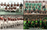 Memes, 🤖, and Man Utd: TORINO 1949  STER UNITED 1958  CAN  ZAMBIA 1993  CHAPECOENSE 201  A Torino went on to win Serie A Zambia went on to win African Cup of Nations Man Utd went on to win European Cup Chapecoense will be back!