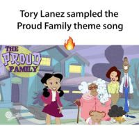 Memes, The Proud Family, and Tory Lanez: Tory Lanez sampled the  Proud Family theme song  AMI NY I love this