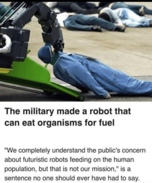 Totally not man eating robots: Totally not man eating robots