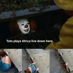 Africa, Party, and Guess: Toto plays Africa live down here I guess it's a Sewer Party