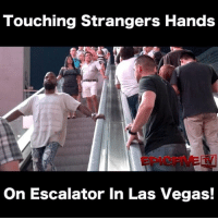 Lmao they gunna fight him one day 😂(@Ruben_Sole) HoodClips: Touching Strangers Hands  EPICFVE  On Escalator In Las Vegas! Lmao they gunna fight him one day 😂(@Ruben_Sole) HoodClips