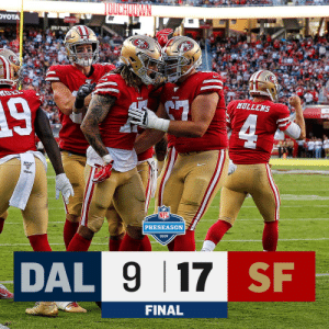 FINAL: Wrapping up Preseason Week 1 with a @49ers win! #DALvsSF https://t.co/8vs3ASimjh: TOUCHOOWN  DYOTA  49EB  458RS  493  MULLENS  4  PRESEASON  2019  DAL 9 17 SF  FINAL FINAL: Wrapping up Preseason Week 1 with a @49ers win! #DALvsSF https://t.co/8vs3ASimjh