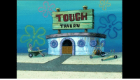 Everyone gives respect to the Salty Spittoon, but lets give respect to the: TOUGH  TAVERN  0 Everyone gives respect to the Salty Spittoon, but lets give respect to the
