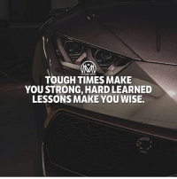 Bad, Life, and Memes: TOUGH TIMES MAKE  YOU STRONG, HARD LEARNED  LESSONS MAKE YOU WISE.  蜇 When you face difficult times, know that challenges are not sent to destroy you, they're sent to promote, increase and strengthen you. Don't be a b*tch! you have to fight through some bad days to earn the best days of your life. - toughlife challenge success millionairementor