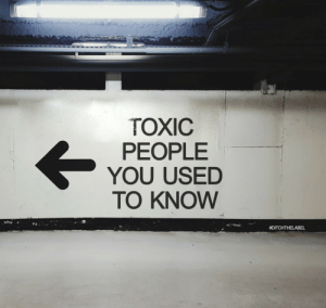 ditchthelabel:Which way are you gonna turn? : TOXIC  PEOPLE  YOU USED  TO KNOW  ditchthelabel:Which way are you gonna turn?