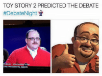 Toy Story 2: TOY STORY 2 PREDICTED THE DEBATE  #DebateNight  th Bone uncommitted voter  COND PRESIDENTIALDEBATE