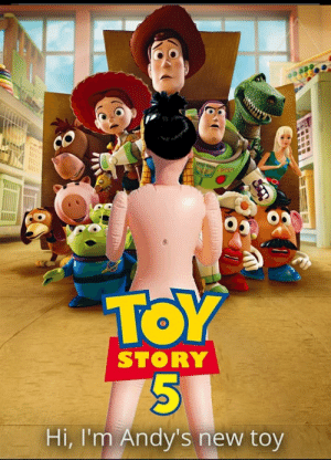 Andy is a big boy: TOY  STORY  Hi, I'm Andy's new toy  ni Andy is a big boy