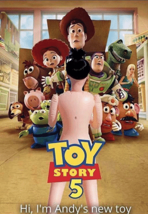 Thanks I hate toy story: TOY  STORY  Hi, I'm Andy's new toy Thanks I hate toy story