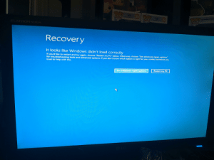 """HELP what should I do my PC crashed 5 times in a row and now this: TPOP! 304 FOP!  304  POP!  VERWAT  OVERWATERA  oVERAD  SAMES  AMES  FLATRON w2442 PA  Recovery  It looks like Windows didn't load correctly  If you'd like to restart and try again, choose """"Restart my PC"""" below. Otherwise, choose """"See advanced repair options""""  for troubleshooting tools and advanced options. If you don't know which option is right for you, contact someone you  trust to help with this.  Restart my PC  See advanced repair options HELP what should I do my PC crashed 5 times in a row and now this"""