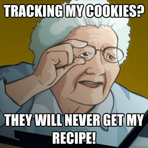 Grandma Finds Internet Meme Pictures   www.picturesboss.com: TRACKING MY COOKIES?  THEY WILL NEVERGET MY  RECIPE!  quickmeme.com Grandma Finds Internet Meme Pictures   www.picturesboss.com