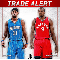 TRADEALERT Orlando Magic have agreed to trade Serge Ibaka to Toronto Raptors for Terrence Ross and a 2017 1st-round pick. VNdesign: TRADE ALERT  PTO  ORLANDO  VN DESIGN TRADEALERT Orlando Magic have agreed to trade Serge Ibaka to Toronto Raptors for Terrence Ross and a 2017 1st-round pick. VNdesign