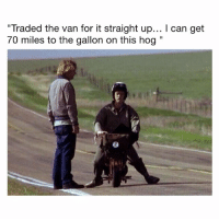 """Memes, Time, and 🤖: """"Traded the van for it straight up... I can get  70 miles to the gallon on this hog"""" Still the greatest of all time 🐐🐐🐐"""