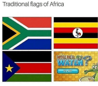 """Africa, Memes, and Http: Traditional flags of Africa  WHERE 31  WATER <p>Where is it? via /r/memes <a href=""""http://ift.tt/2DAdaR6"""">http://ift.tt/2DAdaR6</a></p>"""