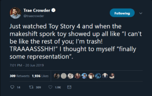 "Be Like, Dank, and Memes: Trae Crowder  Following  @traecrowder  Just watched Toy Story 4 and when the  makeshift spork toy showed up all like ""I can't  be like the rest of you; I'm trash!  TRAAAASSSHH!"" 