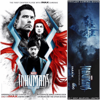 Here is a Brand New Poster For The Upcoming Marvel TV Show ' INHUMANS' ! 😱 I think we'll be getting a Trailer either very Soon or at SDCC2017 ! 😍🙌🏽 MarvelCinematicUniverse 💥 MCU: TRAILER COMING SOON  THE FIRST CHAPTER FILMED WITH IMAX CAMERAS  MARVEL  Tm  A MARVEL TELEVISION SERIES  EXPERIENCE THE FIRST CHAPTER  EARLY INIMAXCINEMAS I-SEP  THE COMPLETE SERIES COMING SOON  ON BROADCAST AND OTHER DEVICES  IG eDC.MARVEL.UNITE Here is a Brand New Poster For The Upcoming Marvel TV Show ' INHUMANS' ! 😱 I think we'll be getting a Trailer either very Soon or at SDCC2017 ! 😍🙌🏽 MarvelCinematicUniverse 💥 MCU