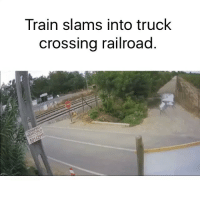 Funny, Memes, and Driver: Train slams into truck  crossing railroad Happened in Chile. The truck driver and train operator's assistant were killed 🙏🏽