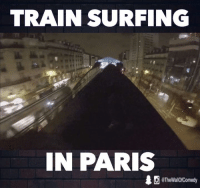 Funny, Paris, and Surf: TRAIN SURFING  IN PARIS  10 @The Wall0f Comedy Please DO NOT try this at home.... Or anywhere else for that matter  Rikke Brewer