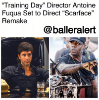"Memes, Scarface, and Training Day: Training Day"" Director Antoine  Fuqua Set to Direct ""Scarface""  Remake  13  @balleralert ""Training Day"" Director Antoine Fuqua Set to Direct ""Scarface"" Remake-blogged by @thereal__bee ⠀⠀⠀⠀⠀⠀⠀⠀⠀ ⠀⠀ As reboots and remakes continue to dominate the film and tv industry, director of ""Training Day"", Antoine Fuqua, is now in talks of remaking the classic film, ""Scarface."" ⠀⠀⠀⠀⠀⠀⠀⠀⠀ ⠀⠀ Fuqua is currently in negotiation of directing a remake of the 1983 classic, reports Deadline. According to reports, the project is in final negotiations, meaning the remake is likely to happen. ⠀⠀⠀⠀⠀⠀⠀⠀⠀ ⠀⠀ Diego Luna is suspected to be the lead star of the film, however, due to the negotiations taking longer than expected, production has been pushed back which could cause scheduling conflicts for the actor. ⠀⠀⠀⠀⠀⠀⠀⠀⠀ ⠀⠀ As for the concept of the film, it will follow the same storyline as the original, except this time it will be set in modern-day Los Angeles. ⠀⠀⠀⠀⠀⠀⠀⠀⠀ ⠀⠀ Are you here for this project?"