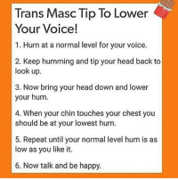 lower down your voice