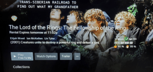 Elijah Wood, The Lord of the Rings, and The Ring: TRANS-SIBERIAN RAILROAD TO  FIND OUT WHAT MY GRANDFATHER  WA  The Lord of the Rings: The Fellowship of the Ring  Rental Expires tomorrow at 11:02p  Elijah Wood lan McKellen Liv Tyler  178min age 12+  |(2001) Creatures unite to destroy a powerful ring and defeat a lord.  PG-13 HD ENG CC  91 % 95%  Play  Watch Options  Trailer  Free To Me  Collections