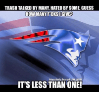 Memes, Trash, and 🤖: TRASH TALKED BY MANY HATED BYSOME GUESS  HOW MANY FiCKSIGIVE?  Masshole bored'UM@EB  ITS LESS THAN ONE! GAME DAY!