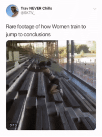 Train, Women, and Never: Trav NEVER Chills  @SKTV  Rare footage of how Women train to  jump to conclusions Where, why, with who?!