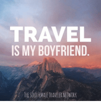 Yeah, travel has never disappointed me and has always been there for me. But, one day I'd like to have a polyamorous relationship with me, hubby, and travel 💑🌏🛫🗼🗾🏝 Traveling TravelSolo PassportStamps: TRAVEL  IS MY BOYFRIEND  THE SOLO FEMALE TRAVELER NETWORK Yeah, travel has never disappointed me and has always been there for me. But, one day I'd like to have a polyamorous relationship with me, hubby, and travel 💑🌏🛫🗼🗾🏝 Traveling TravelSolo PassportStamps