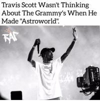 "During his Billboard interview, Travis Scott spoke about having 3 Grammy nominations Travis is nominated for rap album (for Astroworld), best rap performance and best rap song (for ""Sicko Mode"").⁣ -⁣ Travis also stated that he wasn't even thinking about the Grammy's when he was making 'ASTROWORLD', he had this to say,⁣ ⁣ ""I go in on making music. [Birds] was my second album. At some point I was just hoping to be recognized by The [Recording] Academy,"" Scott said about his first album. ""But I went back in for [Astroworld] and just tried to make good music. [Getting nominated] wasn't driving me in my mind. It's just something that kind of like, happened.""""Maybe people are getting more attuned, tapping more into this generation and the youthfulness of music. It's so diverse and so spread across the U.S., the world and all different types of genres,"" he explained. ""Kids are driving it, so it's showing what they're listening to. It's dope to see a mix of different people get more recognized for their music now.""⁣ -⁣ Raptvstaff: @thatkidcm⁣ 📸 @brandondull: Travis Scott Wasn't Thinking  About The Grammy's When He  Made ""Astroworld"".  CO During his Billboard interview, Travis Scott spoke about having 3 Grammy nominations Travis is nominated for rap album (for Astroworld), best rap performance and best rap song (for ""Sicko Mode"").⁣ -⁣ Travis also stated that he wasn't even thinking about the Grammy's when he was making 'ASTROWORLD', he had this to say,⁣ ⁣ ""I go in on making music. [Birds] was my second album. At some point I was just hoping to be recognized by The [Recording] Academy,"" Scott said about his first album. ""But I went back in for [Astroworld] and just tried to make good music. [Getting nominated] wasn't driving me in my mind. It's just something that kind of like, happened.""""Maybe people are getting more attuned, tapping more into this generation and the youthfulness of music. It's so diverse and so spread across the U.S., the world and all different types of genres,"" he explained. ""Kids are driving it, so it's showing what they're listening to. It's dope to see a mix of different people get more recognized for their music now.""⁣ -⁣ Raptvstaff: @thatkidcm⁣ 📸 @brandondull"