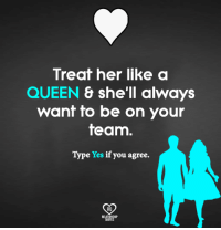 25 Best Treat Her Like A Queen Memes Give Her Memes Lovely Memes