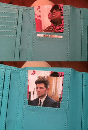 Ben Wyatt, Shit, and Target: TREAT YO. SELF. edwardnvgmas: I keep a photo of Donna Meagle in my wallet to remind me to treat myself, right behind a photo of Ben Wyatt to remind me to keep my shit together