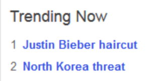 Haircut, Justin Bieber, and North Korea: Trending Now  1 Justin Bieber haircut  2 North Korea threat lolz-seacreature:i'm glad we have our priorities set