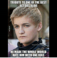 Alive, Memes, and Best: TRIBUTE TO ONE OF THE BEST  ACTORS ALIVE  IGlgaemofthrone  HE MADE THE WHOLE WORLD  HATE HIM WITH ONE ROLE agree? 🙌