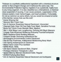 Triclosan Is A Synthetic Antibacterial Ingredient With A