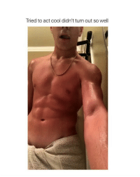 Twitter, Cool, and Girl Memes: Tried to act cool didn't turn out so well the towel sliding off LMFAO twitter: -adealjr4 