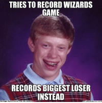 Bad Luck Brian + Wizards Nation! Credit: Madhukar Muralidhara  http://whatdoumeme.com/meme/js7s72: TRIES TO RECORD WIZARDS  GAME  RECORDS BIGGEST LOSER  INSTEAD  Brought By Face  book  com/NBAMemes  atipi Meme com Bad Luck Brian + Wizards Nation! Credit: Madhukar Muralidhara  http://whatdoumeme.com/meme/js7s72