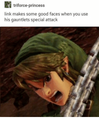 An angery boy, I lvoe him: triforce-princess  link makes some good faces when you use  his gauntlets special attack An angery boy, I lvoe him