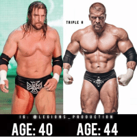 Clothes, Facebook, and Gym: TRIPLE H  I G  L E G I ON S  PRODUCTION  AGE: 40  AGE: 44 🔥😳TRIPLE H! Founder 👉: @king_khieu. 40 years old to 44 years old. Transformed! Thoughts? 🤔Opinions? What do you guys think? COMMENT BELOW! Athlete: @tripleh. TAG SOMEONE who needs to lift! _________________ Looking for unique gym clothes? Use our 10% discount code: LEGIONS10🔑 on Ape Athletics 🦍 fitness apparel! The link is in our 👆 bio! _________________ Principal 🔥 account: @fitness_legions. Facebook ✅ page: Legions Production. @legions_production🏆🏆🏆.